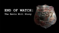 """The Texas Picture production """"End of Watch,"""" is a recently released documentary about the night Officer Will was killed and its effect on everyone involved. END OF WATCH: The Kevin Will Story Real Hero, My Hero, Houston Police, Law Enforcement, Armed Forces, Police Officer, Chevrolet Logo, Watches, Documentary"""