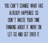 Image result for make a change or move on quotes