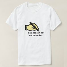 Shop Hand with pencil and text: escribiendo en español T-Shirt created by ZierNorShirt. Personalize it with photos & text or purchase as is! Types Of T Shirts, Foreign Words, Spanish Words, Pencil Writing, Shirt Shop, Funny Tshirts, T Shirts For Women, Mens Tops, Shopping