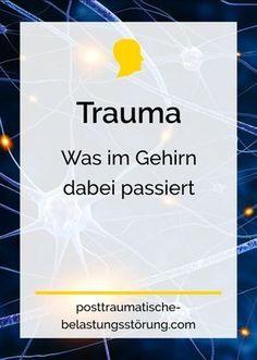 Trauma – Was im Gehirn dabei passiert