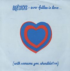 Shop the 1978 UK Vinyl release of Ever Fallen In Love. (With Someone You Shouldn't've) by Buzzcocks at Discogs. Peel Sessions, Art Of Noise, Vinyl Cd, Vinyl Records, Music Images, Post Punk, Chicago Cubs Logo, Music Bands, Album Covers