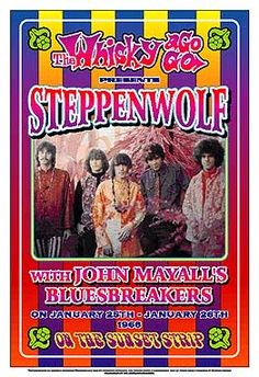 Reproduction concert poster for Steppenwolf and John Mayall at Whisky-A-Go-Go in Los Angeles, CA in Approximately x inches. Artwork by Dennis Loren. Rock Vintage, Vintage Music, Rock Posters, Band Posters, Art Music, Music Artists, Rock And Roll, Whisky A Go Go, Vintage Concert Posters