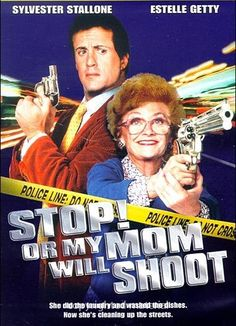 Or My Mom Will Shoot Directed by Roger Spottiswoode. With Sylvester Stallone, Estelle Getty, JoBeth Williams, Roger Rees. A tough detective's mother comes to visit him and begins to meddle in his life and career. Famous Movies, Top Movies, Comedy Movies, Hindi Movies, Great Movies, Movies To Watch, Funny Films, Gangster Movies, Estelle Getty