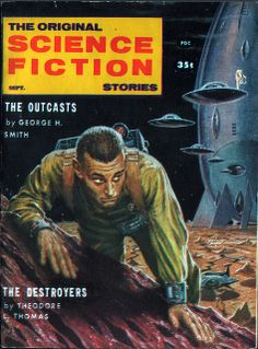 A last Ed Emshwiller cover for Science Fiction Stories, September Just love the colours here and that giant mothership with all the saucers flying out of it. Would love to know the story behind the crawling man. Pulp Fiction Kunst, Science Fiction Kunst, Pulp Magazine, Book And Magazine, Magazine Art, Magazine Covers, Sci Fi Horror Movies, Sci Fi Comics, Classic Sci Fi