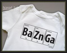 Big Bang Theory Fan :)  Baby Onesie  Bazinga Periodic Table  Funny Baby Gift by biasedbaby, $16.00