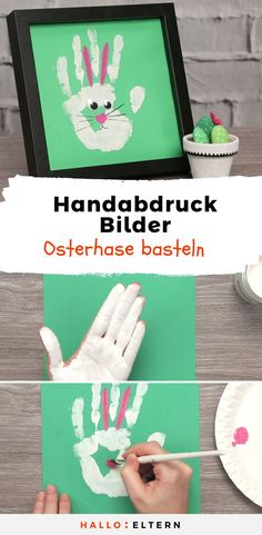 Make cute Easter bunnies from handprints - Kleinkind Basteln High Five, Feeling Happy, Babysitting, Kindergarten, Easter Bunny, Earthy, Projects To Try, Alice, Creative
