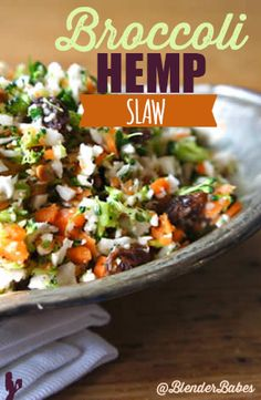 Broccoli Hemp Slaw via @BlenderBabes    Next time you have to bring a dish to a potluck, we recommend this flavorful broccoli hemp slaw salad.