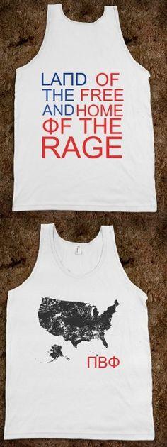 Pi Beta Phi USA shirt - Land of the free and home of the RAGE!