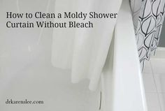 how to clean a moldy shower curtain without bleach  You'll Need: 1 Tbsp Your favorite Detergent – plant based, non-toxic, of course 1 Tbsp Washing Soda  1 Tbsp Baking Soda 1/2 Cup of Hydrogen Peroxide  White Distilled Vinegar for Rinse Compartment in the Washing Machine about 5 gallon of HOT water in a bucket