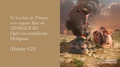 Jesus unser Priester im himmlischen Heiligtum Bible, News, Movies, Movie Posters, Art, The Bible, Priest, Biblia, Art Background