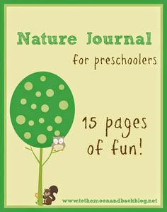 This journal includes 15 pages of nature fun with sheets for drawing, painting, matching, size sorting, and more!