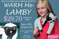 Introducing our newest Soft Comforts product: Warm Me Lamby! $29.70 Introductory Price (Save 10%). http://www.grampasgarden.com/soft-comfort-warmers/warm-me-lamby.html .  Sale through Sunday 11/8/15. Discount applied during checkout.