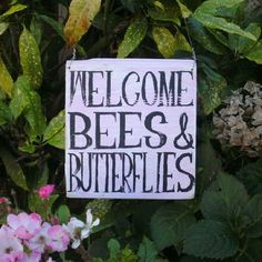 Hand Painted Welcome Bees and Butterflies Sign - http://www.rusticangels.co.uk/acatalog/hand-painted-welcome-bees-and-butterflies-sign.html