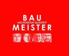 30. Oktober: Baumeister Architektur-Quartett – Architektur und Erinnerung