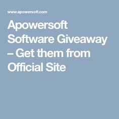 Apowersoft Software Giveaway – Get them from Official Site