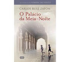 O Palácio da Meia-Noite - Carlos Ruiz Zafón