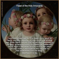 Memorial Mass for the Feast of the Holy Innocents to be Celebrated in Bucks County, Pa. Catholic Quotes, Catholic Prayers, Catholic Saints, Prayer Quotes, Faith Quotes, Nice Dp For Whatsapp, Innocence Quotes, Word Of Faith, Twelve Days Of Christmas