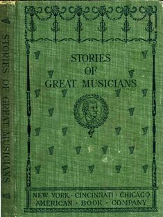 Stories of Great Musicians (project gutenberg)