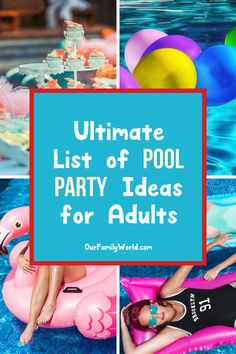 Your Ultimate Guide to the Best Pool Party Ideas for Adults