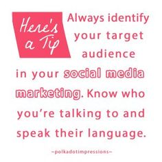 Always identify your target audience in your social media marketing. Know who you're talking to and speak their language. Target Audience, Social Media Marketing, Polka Dots, Language, Free, Languages, Polka Dot, Dots, Language Arts