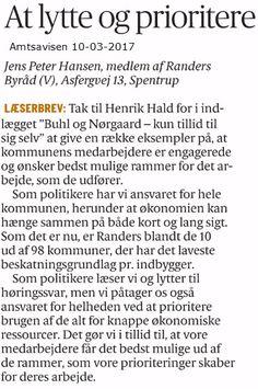 Henrik Hald havde skældt Anders Buhl-Christensen og Frank Nørgaard ud for ikke at udvise tillid, eftersom at V+DF ikke efterkom høringssvar.