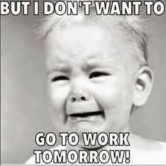 So this is how I feel especially on Sunday nights! My weekends just aren't yoga memes funny, yoga memes humor, hot yoga memes Work Memes, Work Quotes, Work Humor, Work Funnies, Work Sayings, Funny Shit, Hilarious, Teacher Humor, Nurse Humor