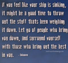 If you feel like your ship is sinking