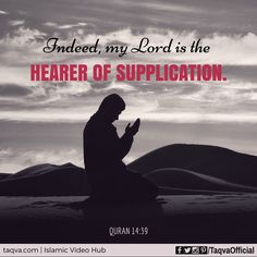 """Indeed, my #Lord is the Hearer of #supplication."" #Quran 14:39 #dua #ProphetIbrahim #abraham #islam #reminder #pray #prayforsyria #prayforaleppo #prayforpalestine #prayforyemen #prayforgaza #prayforworld #peace #religion #God #Allah #hope #faith #belief #truth #taqva"