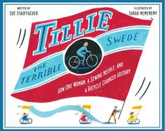 TILLIE THE TERRIBLE SWEDE by Sue Stauffacher Perfect book to introduce women's rights and heroes to your child. http://catalog.cincinnatilibrary.org/iii/encore/search/C__Stillie%20the%20terrible%20swede__Orightresult__U1?lang=eng&suite=cobalt