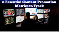 The 8 Essential Content Promotion Metrics to Track
