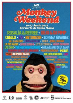 MONKEY WEEKEND en El Puerto de Santa María | ticketea