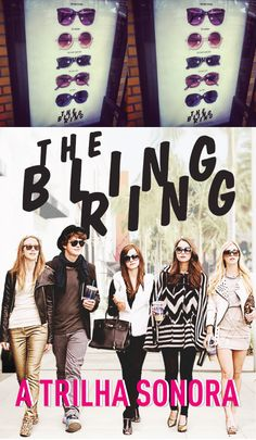 THE BLING RING, MOVIE, FILME, TRILHA SONORA, MUSICA, SOUNDTRACK, SOFIA COPPOLA, EMMA WATSON, KANYE WEST, MIA, AZEALIA BANKS, SLEIGH BELLS
