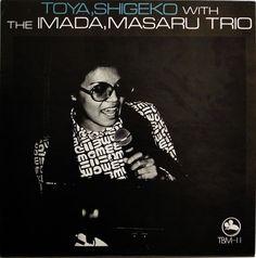 SHIGEKO TOYA / MASARU IMADA TRIO / TBM JAPAN
