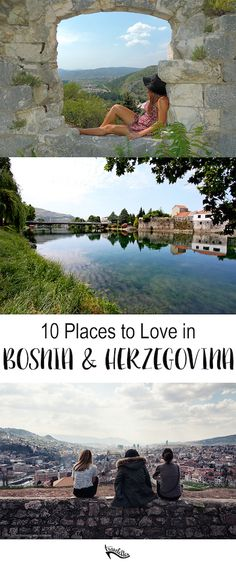 10 Places in Bosnia and Herzegovina that Will Steal Your Heart | Travelettes