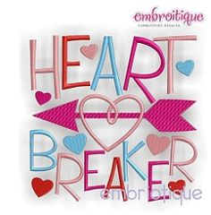 Heart Breaker Block - 3 Sizes!   Words and Phrases   Machine Embroidery Designs   SWAKembroidery.com Embroitique