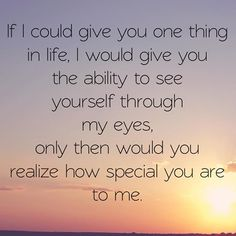 Instagram quotes: If I Could Give You One Thing