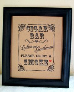 8 x 10 Cigar Bar / Ladies and Gentlemen Cigar by akapertyfultings, $10.00