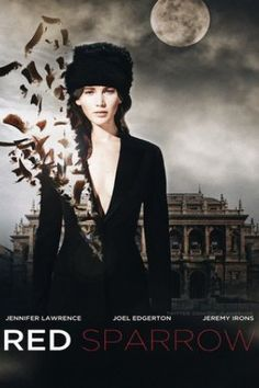 Watch Red Sparrow FULL MOVIE Sub English ☆√ Red Sparrow หนังเต็ม Red Sparrow Koko elokuva Red Sparrow volledige film Red Sparrow film complet New Movies 2018, Imdb Movies, Top Movies, Drama Movies, Movies Free, Watch Movies, Free Films Online, Hd Movies Online, Red Sparrow Movie