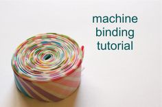 a quilt is nice: machine binding tutorial