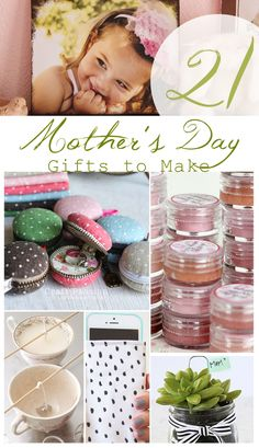 21 Mother's Day Gifts to Make - girl. Inspired.