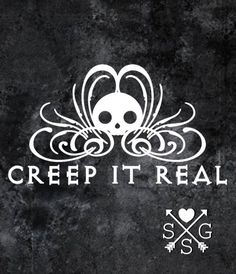Hey, I found this really awesome Etsy listing at https://www.etsy.com/listing/464766104/creep-it-real-car-decal-halloween-gothic