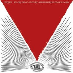 We Are The 21st Century Ambassadors of Peace & Magic by Foxygen.