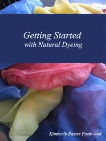 e-Books - Kimberly Baxter Packwood - Books. This 13 page e-book covers the basics of scouring, mordants, and soy milk preparation for cotton, linen, hemp, and other cellulose based fabrics.