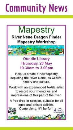 Oundle Library: River Nene Dragon Finder Mapestry Workshop Thursday 28th May
