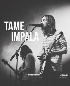 Tame Impala...