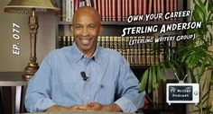 TV Writer Podcast - Own Your Career - Sterling Anderson