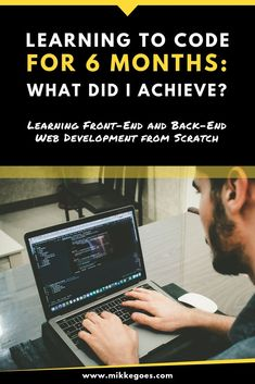 How much can you learn about coding and web development in just six months? Find out what I achieved as a beginner when I started learning to code and Learn Computer Coding, Learn Computer Science, Learn Coding, Online Coding Courses, Best Online Courses, Learn Programming, Computer Programming, Programming Languages, Free Programming Books