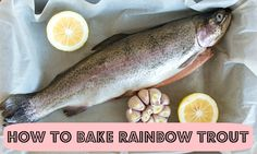 an easy recipe on how to bake rainbow trout Rainbow Trout Recipes, Fish Recipes, Seafood Recipes, Great Recipes, Snack Recipes, Cooking Recipes, Favorite Recipes, Seafood Dishes, Fish And Seafood