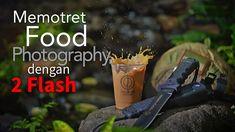 Memotret Food Photography dengan Dua Flash