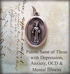 Saint Dymphna for depression, anxiety, OCD, and mental illness.
